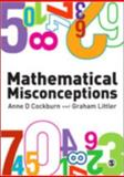 Mathematical Misconceptions : A Guide for Primary Teachers, , 1847874401