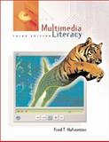 Multimedia Literacy, Hofstetter, Fred T. and Fox, Patricia, 0072384409
