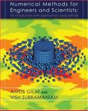 Numerical Methods for Engineers and Scientists : An Introduction with Applications Using MATLAB, Gilat, Amos and Subramaniam, Vish, 0471734403