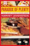 Paradox of Plenty, Harvey Levenstein, 0520234405