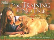 Dog Training in No Time, Caroline Davis and Keith Davis, 0762104406