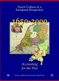 Dutch Culture in a European Perspective 5 : Accounting for the Past: 1650-2000, Fokkema, Douwe Wessel, 1403934401