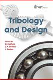 Tribology and Design, M. Hadfield, 1845644409