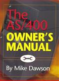 The AS/400 Owner's Manual, Dawson, Mike, 1883884403