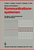 Dienste und Protokolle in Kommunikationssystemen : Die Dienst- und Protokollschnitte der ISO-Architektur, Giese, Eckart and Görgen, Klaus, 3642704409