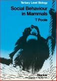 Social Behaviour in Mammals, Poole, Trevor B., 021691440X