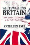 Whitewashing Britain 1st Edition