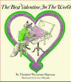 Best Valentine in the World, Marjorie Weinman Sharmat, 0823404404