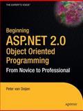 Beginning ASP.NET 2.0 Object Oriented Programming, Van Ooijen, Peter, 1590594401