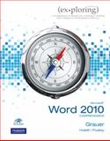 Exploring Microsoft Office Word 2010 Comprehensive, Grauer, Robert T. and Poatsy, Mary Anne S., 0135104408