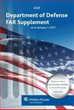 Department of Defense FAR Supplement as of January 1 2011, CCH Editoral, 080802440X