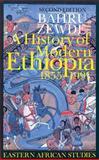 A History of Modern Ethiopia, 1855-1991, Zewde, Bahru, 0821414402