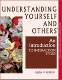 Understanding Yourself and Others : An Introduction to Interaction Styles, Berens, Linda V., 0971214409