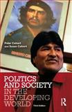 Politics and Society in the Developing World, Calvert, Peter and Calvert, Susan, 1405824409