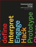 Communication Design : Insights from the Creative Industries, Derek Yates, Jessie Price, 1472534409