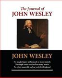 The Journal of John Wesley, John Wesley, 1481994409