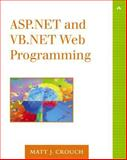 ASP. NET and VB. NET Web Programming, Crouch, Matt J., 0201734400