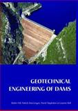 Geotechnical Engineering of Dams, MacGregor, Patrick and Stapledon, David, 041536440X