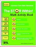 Common Core : The Star Within Math Activity Book for Grade 3, Learning Wheels, 0989124401