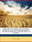 Grandeur et Misère de la Femme, Jean Paul Nayrac, 1147354405