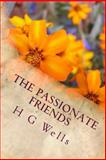 The Passionate Friends, H.g. Wells, 1497374405