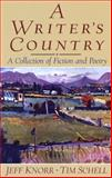 A Writer's Country : A Collection of Fiction and Poetry, Knorr, Jeff and Schell, Tim, 0130274410