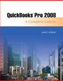 Quickbooks Pro 2008 : Complete Course, Horne, Janet, 0136074413