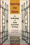 Opening the Gates : An Anthology of Arab Feminist Writing, Cooke, Miriam, 0253344417