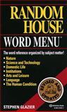 Random House Webster's Word Menu, Stephen D. Glazier and Stephen Glazier, 0345414411