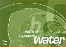 Realms of Impossibility - Water, C. J. Lim, 0470844418