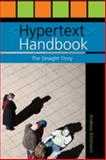 Hypertext Handbook : The Straight Story, Kitzmann, Andreas, 082047441X