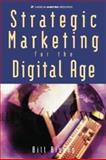 Strategic Marketing for the Digital Age 9780844234410