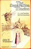 The Separation Illusion, John W. Whitehead, 0915134411
