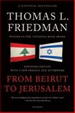 From Beirut to Jerusalem, Thomas L. Friedman, 1250034418