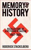 Memory and History, Roderick Stackelberg, 1462064418