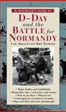 A Traveller's Guide to D-Day and the Battle for Normandy, Carl Shilleto and Mike Tolhurst, 1566564417