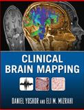 Clinical Brain Mapping, Yoshor, Daniel and Mizrahi, Eli, 0071484418