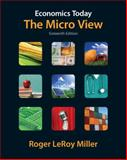 Economics Today : The Micro View, Miller, Roger LeRoy, 0132554410