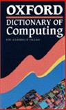 Oxford Dictionary of Computing for Learners of English, Sandra Pyne, 0194314413