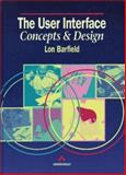User Interface : Concepts and Design, Barfield, Lon, 0201544415