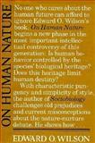 On Human Nature, Edward O. Wilson, 0674634411