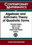 Algebraic and Arithmetic Theory of Quadratic Forms : Proceedings of the International Conference on the Algebraic and Arithmetic Theory of Quadratic Forms, December 11-18, 2002, Universidad de Talca, Chile, International Conference on the Algebraic and Arithmetic Theory of Quadratic Forms (2002 : Universidad de Talca), Ricardo Baeza, John S. Hsia, Bill Jacob, Alexander Prestel, 082183441X