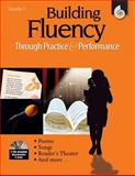 Building Fluency Through Practice and Performance, Timothy Rasinski, 1425804411