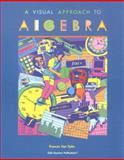 Visual Approach to Algebra, Frances Van Dyke, 1572324414