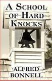 A School of Hard Knocks, Alfred Bonnell, 1630044415