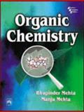 Organic Chemistry, Mehta, Bhupinder and Mehta, Manju, 8120324412