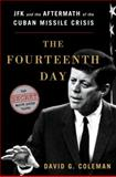The Fourteenth Day, David G. Coleman, 0393084418