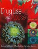 Drug Use and Abuse, Maisto, Stephen A. and Galizio, Mark, 0495814415