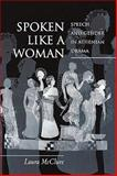 Spoken Like a Woman : Speech and Gender in Athenian Drama, McClure, Laura, 0691144419