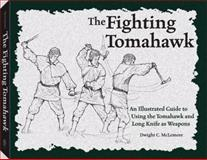Fighting Tomahawk, Dwight C. McLemore, 1581604416